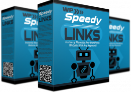 Simple Way To Monetize Your Blog Fast – WP Speedy Links Review